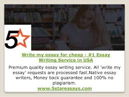 Write My Essay For Cheap 1 Essay Writing Service In Usa