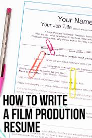 40 Steps To Writing Your Film Production Resume Amy Clarke Films Best Film Production Resume