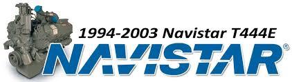 1994-2003 Navistar T444E