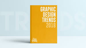 Graphic Design Trends 2018 Graphic Design Trends Of 2018 Are They Important