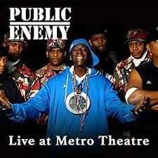 Watch <b>Public Enemy</b> - <b>Live</b> at The Metro Theatre | Prime Video