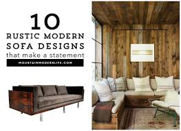 rustic wooden sofa design. Contemporary Rustic 10 Rustic Modern Sofa Designs That Will Make A Statement Yet Stand The  Test Of For Rustic Wooden Sofa Design