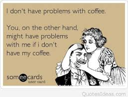 coffee problems e card quote