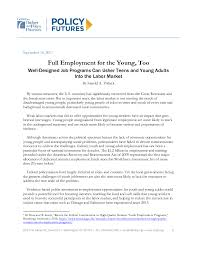 Budget For Young Adults Full Employment For The Young Too Center On Budget And
