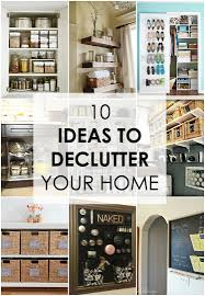 10 Ideas to Declutter Your Home: