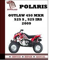 polaris outlaw 450 mxr 525 s 525 irs 2009 workshop service repa pay for polaris outlaw 450 mxr 525 s 525 irs 2009 workshop service repair