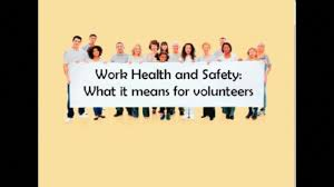 For Health Work And Means Volunteers What Safe Safety It video Australia