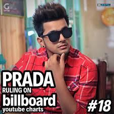 India Billboard Charts Prada Billboard Youtube Charts 18 Number