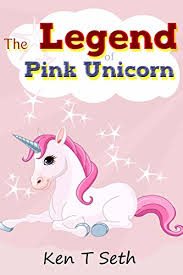 kids fantasy books the legend of the pink unicorn book 1 bedtime