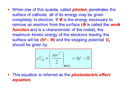 when one of this quanta called photon penetrates the surface of cathode all