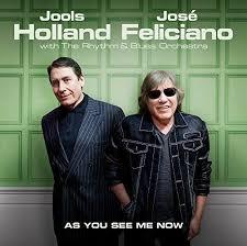 <b>Jools Holland</b>, <b>José Feliciano</b> With The Rhythm & Blues Orchestra ...