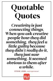 Quotable Quotes Magnificent Creativity Comes Naturally Quotable Quotes Pinterest Quotable