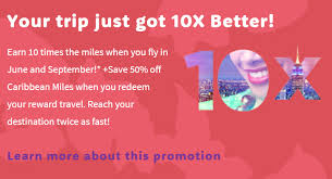 caribbean airlines frequent flyer card two days only earn 10x flight miles buy one get enough miles for 2