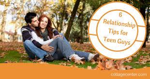 Relationship tips for teen guys