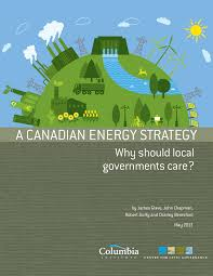 report the case for municipal participation in the canadian a canadian energy strategy front page