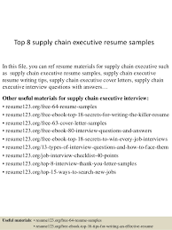 Top 8 supply chain executive resume samples In this file, you can ref resume  materials ...