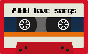 10 Great Love Songs From 1988 Cutting Edge Entertainment