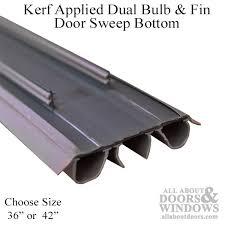 bottom door sweep. kerf applied dual bulb \u0026 fin door bottom sweep - choose length