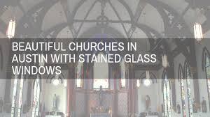 austin church stained glass windows