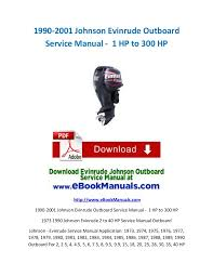 johnson evinrude outboard service manual hp to hp