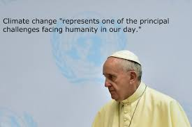 Climate Change Quotes Adorable The Pope's Most Powerful Quotes About Climate Change HuffPost