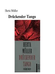 Herta Muller Druckender Tango Erzahlungen 1996pdf
