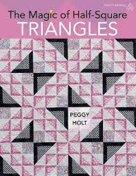 The Magic of Half-Square Triangles by Peggy Holt, Paperback | Barnes &  Noble®