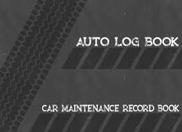 Vehicle Maintenance Record Book Vehicle Log Book Auto Log Book Car Maintenance Record Book