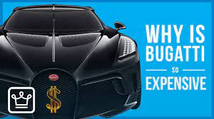 Is a bugatti the most expensive car in the world? Why Is Bugatti So Expensive Youtube