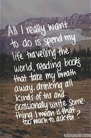 Travel Dream Quotes Best Of 24 Best Me Images On Pinterest Thoughts The Words And Quote