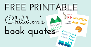 Quotes From Children's Books Cool Free Printable Children's Book Quotes Jules Co