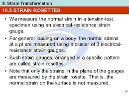 10 5 strain rosettes we measure the normal strain in a tension test specimen using an