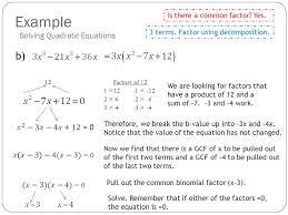 example solving quadratic equations b 12factors of 12 1 12 1