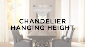 chandelier hanging height how high to hang a chandelier lamps plus