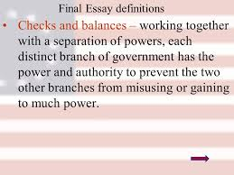 aps day agenda goal to understand that the constitution was  checks and balances 10 final essay definitions
