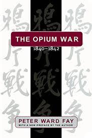 the best books on the opium war a five books interview the opium war