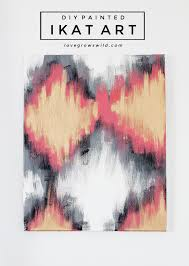 diy painted ikat art creating your own custom artwork is easy just follow these