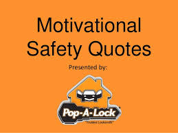 Safety Quotes Best Motivational Safety Quotes