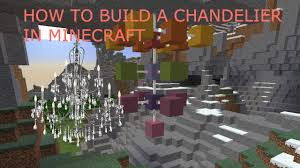 how to build an epic working chandelier in minecraft build it episode 3 you