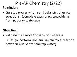 pre ap chemistry 2 22 reminder 34 chemical equations