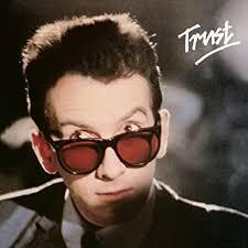 <b>Costello</b>, <b>Elvis</b> - <b>Trust</b> - Amazon.com Music