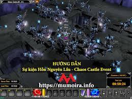 Hướng dẫn sự kiện Hỗn Nguyên Lầu (Chaos Castle) game Mu Online