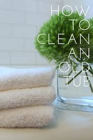 i promised last week after the upstairs bathroom reveal that i would share tips that i learned from my tile guy about cleaning our old porcelain bathtub