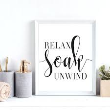 image 0 relax wall decor bathroom soak unwind sign relaxing