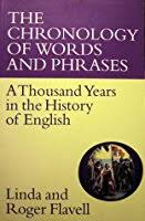Chronology Words The Chronology Of Words And Phrases A Thousand Years In The History