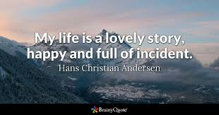 Hans Christian Andersen Quotes Best Of Hans Christian Andersen Quotes BrainyQuote