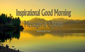 Good Morning Inspirational Quotes Gorgeous Inspirational Good Morning Messages Wishes Quotes WishesMsg
