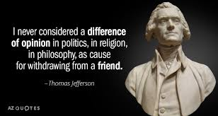 Thomas Jefferson Quote Inspiration Thomas Jefferson Quote I Never Considered A Difference Of Opinion