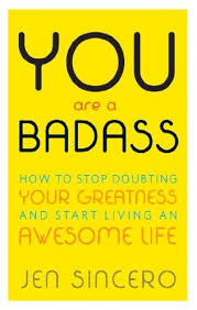 You Are A Badass Quotes Best Advice HowTo Miscellaneous Books Best Sellers The New York Times