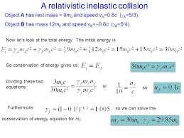 a relativistic inelastic collision now let s look at the total energy